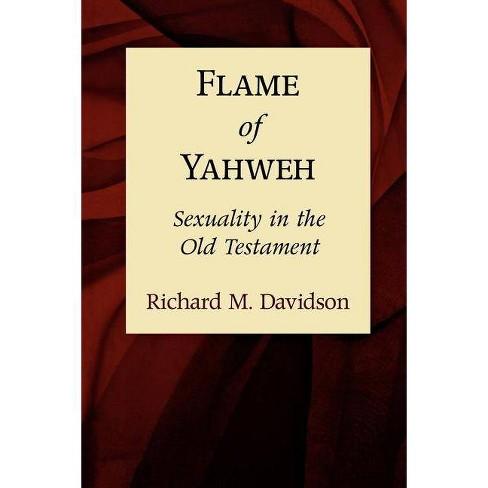 Flame of Yahweh - by  Richard M Davidson (Paperback) - image 1 of 1