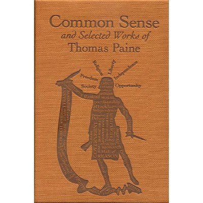 Common Sense and Selected Works of Thomas Paine - (Word Cloud Classics) (Paperback)