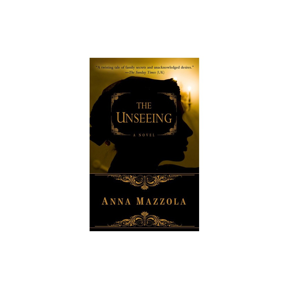Unseeing - (Thorndike Press Large Print Mystery Series) by Anna Mazzola (Hardcover)