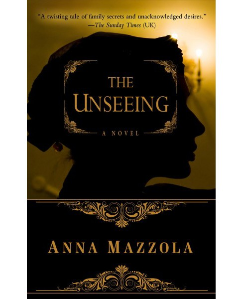 Unseeing -  (Thorndike Press Large Print Mystery Series) by Anna Mazzola (Hardcover) - image 1 of 1
