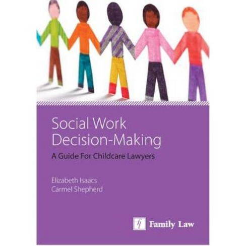 Social Work Decision-Making - 2 Edition by  Elizabeth Isaacs & Carmel Shepherd (Paperback) - image 1 of 1