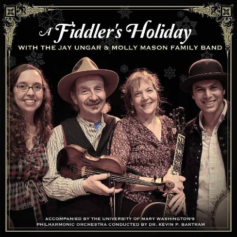 Jay Ungar - Fiddler's Holiday With Jay Ungar & Molly Mason's Family Band (CD) - image 1 of 1