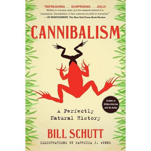 Cannibalism - by  Bill Schutt (Paperback) - image 1 of 1