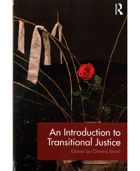 Introduction to Transitional Justice (Paperback) - image 1 of 1