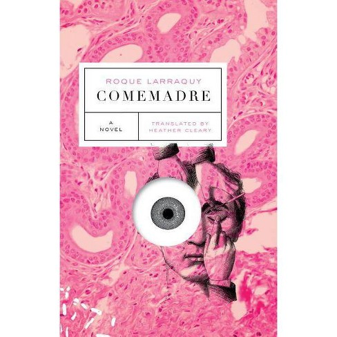 Comemadre - by  Roque Larraquy (Paperback) - image 1 of 1
