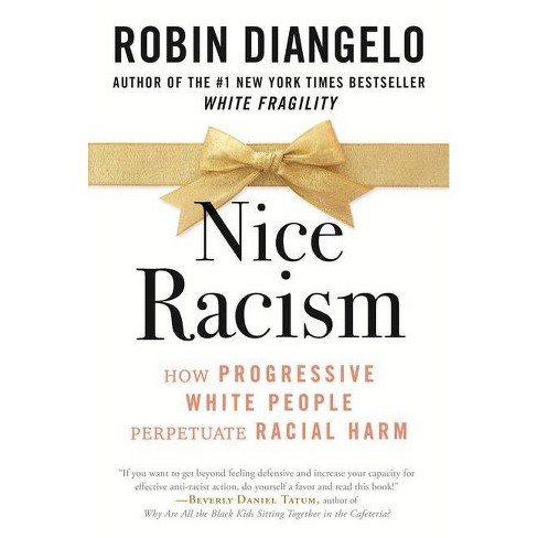 Nice Racism - by Robin Diangelo (Hardcover) - image 1 of 1