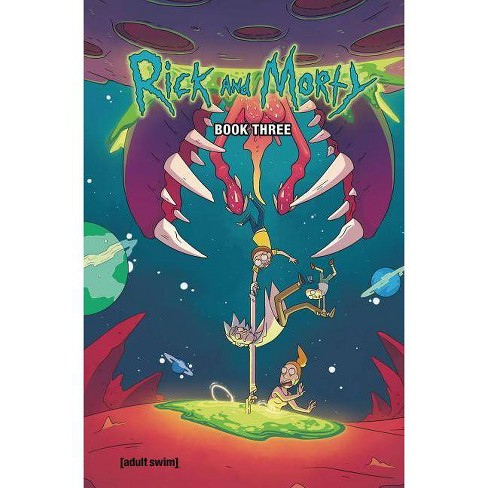 Rick and Morty Book Three - by  Marc Ellerby (Hardcover) - image 1 of 1