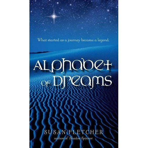 Alphabet of Dreams - by  Susan Fletcher (Paperback) - image 1 of 1