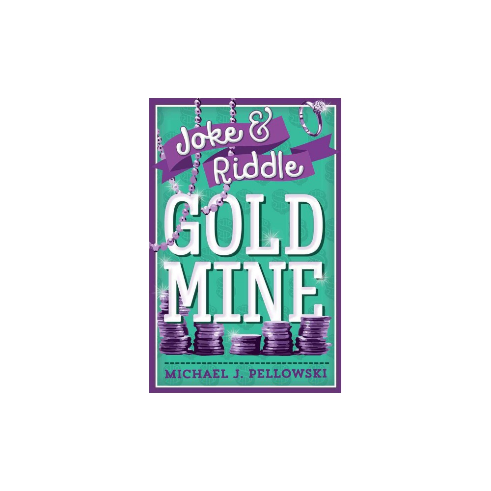 Joke & Riddle Gold Mine (Reprint) (Paperback) (Michael J. Pellowski)