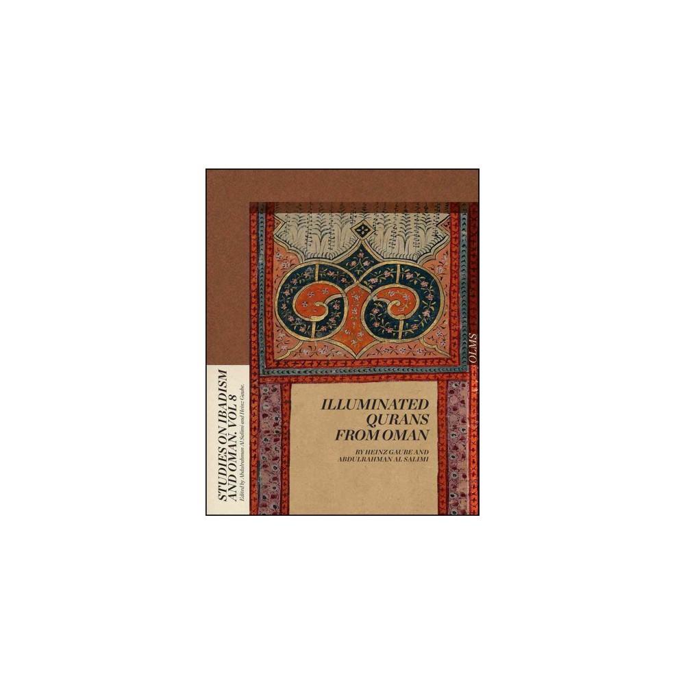 Illuminated Qurans from Oman (Hardcover) (Heinz Gaube)