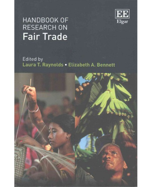 Handbook of Research on Fair Trade (Reprint) (Paperback) (Laura T. Raynolds) - image 1 of 1