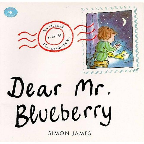 Dear Mr. Blueberry - by  Simon James (Paperback) - image 1 of 1