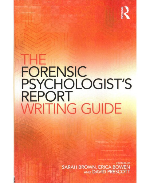 Forensic Psychologist's Report Writing Guide (Paperback) - image 1 of 1