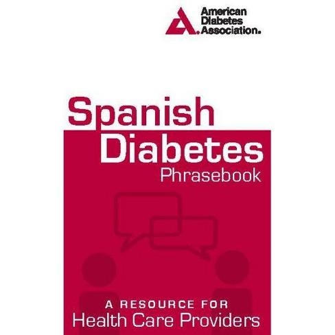 Spanish Diabetes Phrasebook - (Paperback) - image 1 of 1