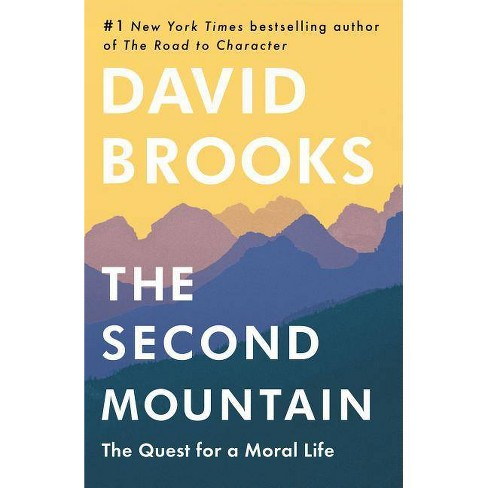 The Second Mountain - by  David Brooks (Hardcover) - image 1 of 1