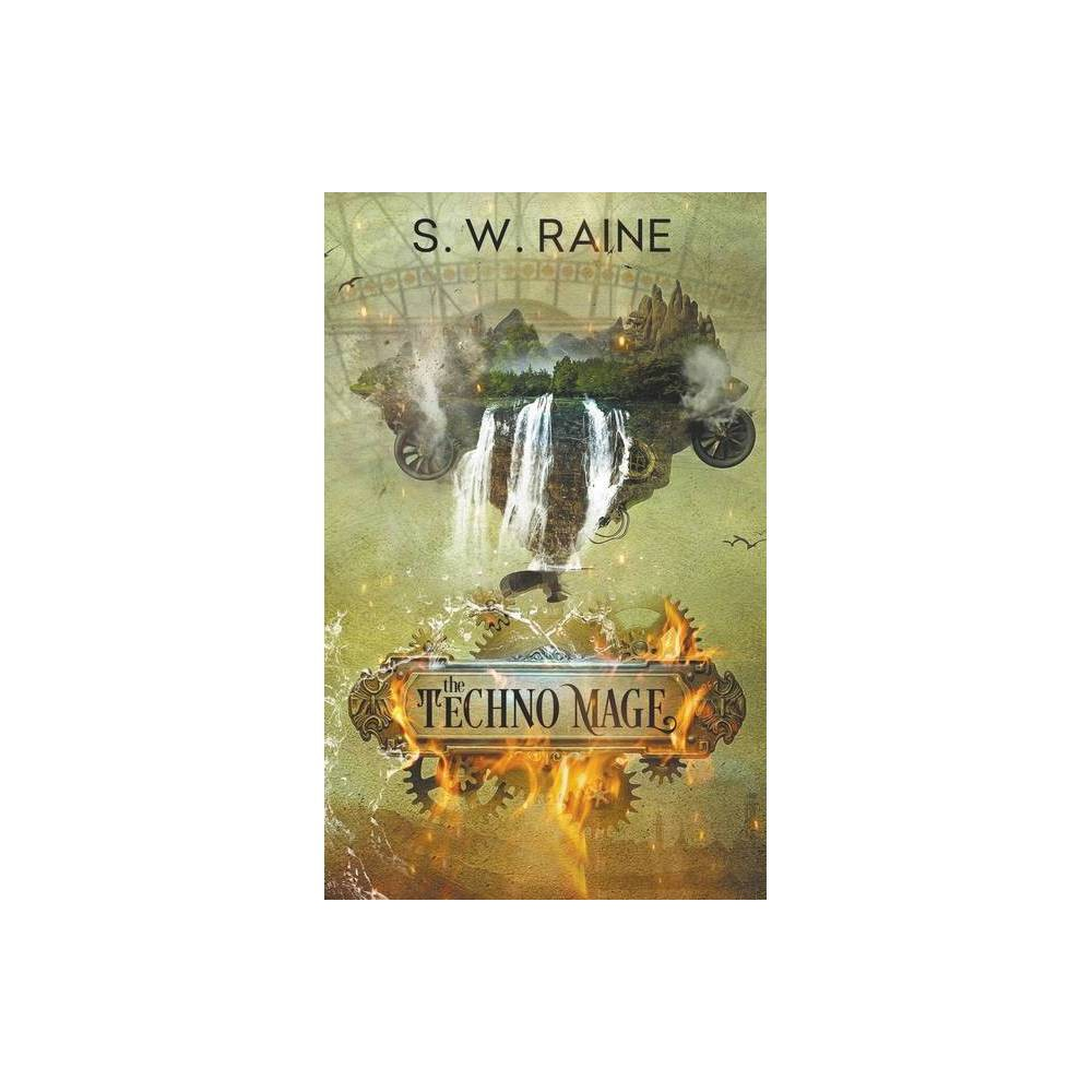 The Techno Mage By S W Raine Paperback