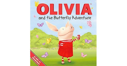 Olivia and the Butterfly Adventure (Hardcover) - image 1 of 1