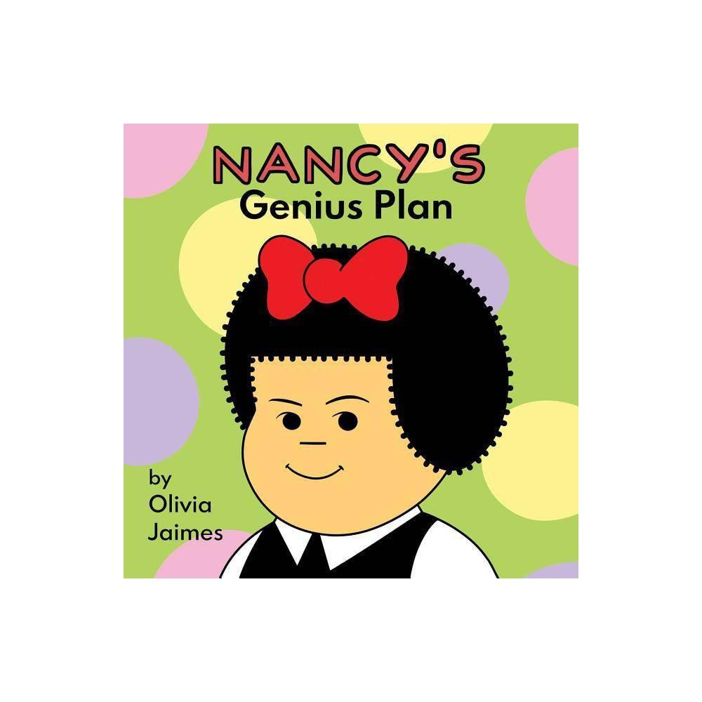 Nancys Genius Plan Volume 1 - by Olivia Jaimes (Board_book)