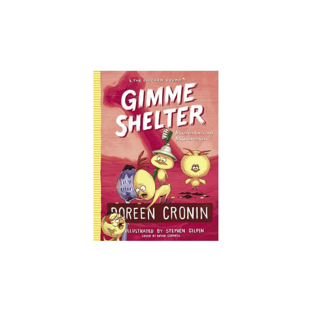 Gimme Shelter : Misadventures and Misinformation - Reprint by Doreen Cronin (Paperback)