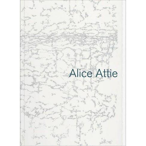 Alice Attie - (Paperback) - image 1 of 1