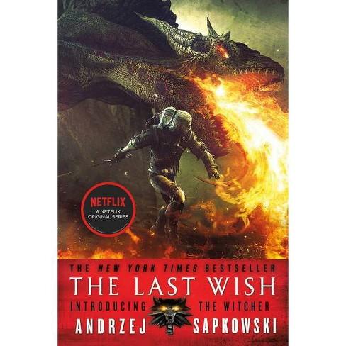 The Last Wish - (Witcher) by Andrzej Sapkowski (Paperback) - image 1 of 1
