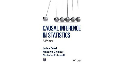Causal Inference in Statistics : A Primer (Paperback) (Judea Pearl) - image 1 of 1