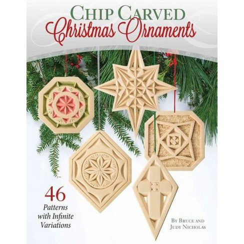 About this item - Chip Carved Christmas Ornaments : 46 Patterns With... : Target
