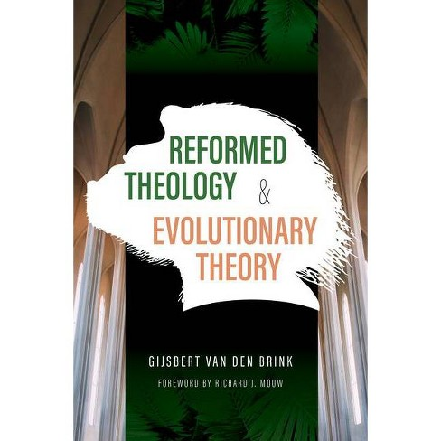 Reformed Theology and Evolutionary Theory - by  Gijsbert Van Den Brink (Paperback) - image 1 of 1