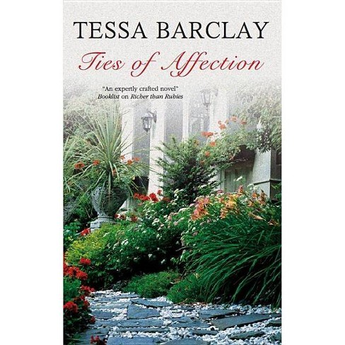Ties of Affection - by  Tessa Barclay (Hardcover) - image 1 of 1