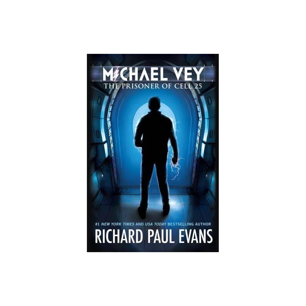 Michael Vey - (Michael Vey (Paperback)) by Richard Paul Evans (Paperback) Coupons