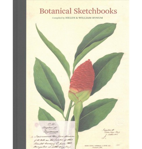 Botanical Sketchbooks (Hardcover) (Helen Bynum & William Bynum) - image 1 of 1