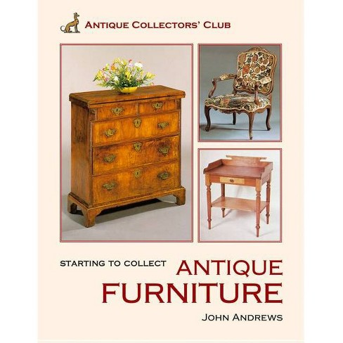 Start Collect Antique Furniture By