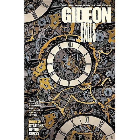 Gideon Falls Volume 3: Stations of the Cross - by  Jeff Lemire (Paperback) - image 1 of 1