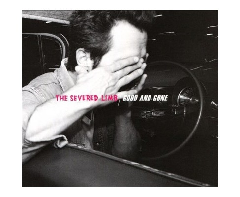 Severed Limb - Good & Gone (CD) - image 1 of 1
