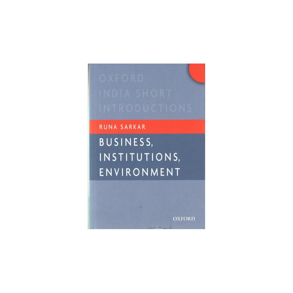 Business, Institutions, and the Environment (Paperback) (Runa Sarkar)