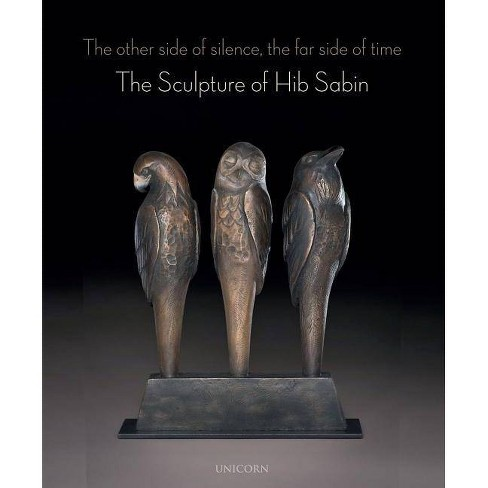 The Other Side of Silence, the Far Side of Time - by  Hib Sabin (Hardcover) - image 1 of 1