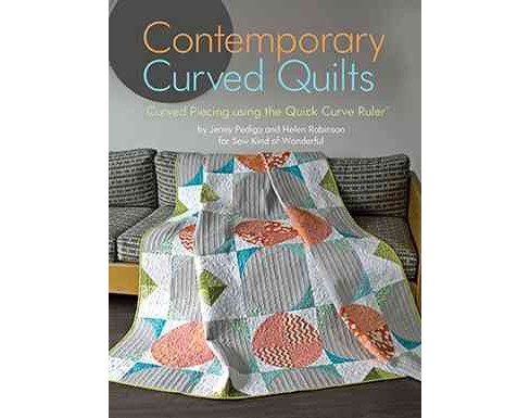 Contemporary Curved Quilts (Paperback) (Jenny Pedigo) - image 1 of 1