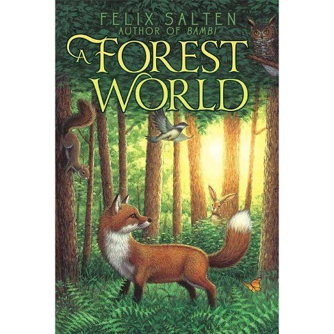 A Forest World - (Bambi's Classic Animal Tales) by  Felix Salten (Paperback) - image 1 of 1