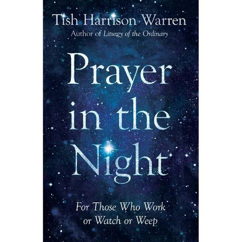 Image result for tish harrison warren prayer in the night