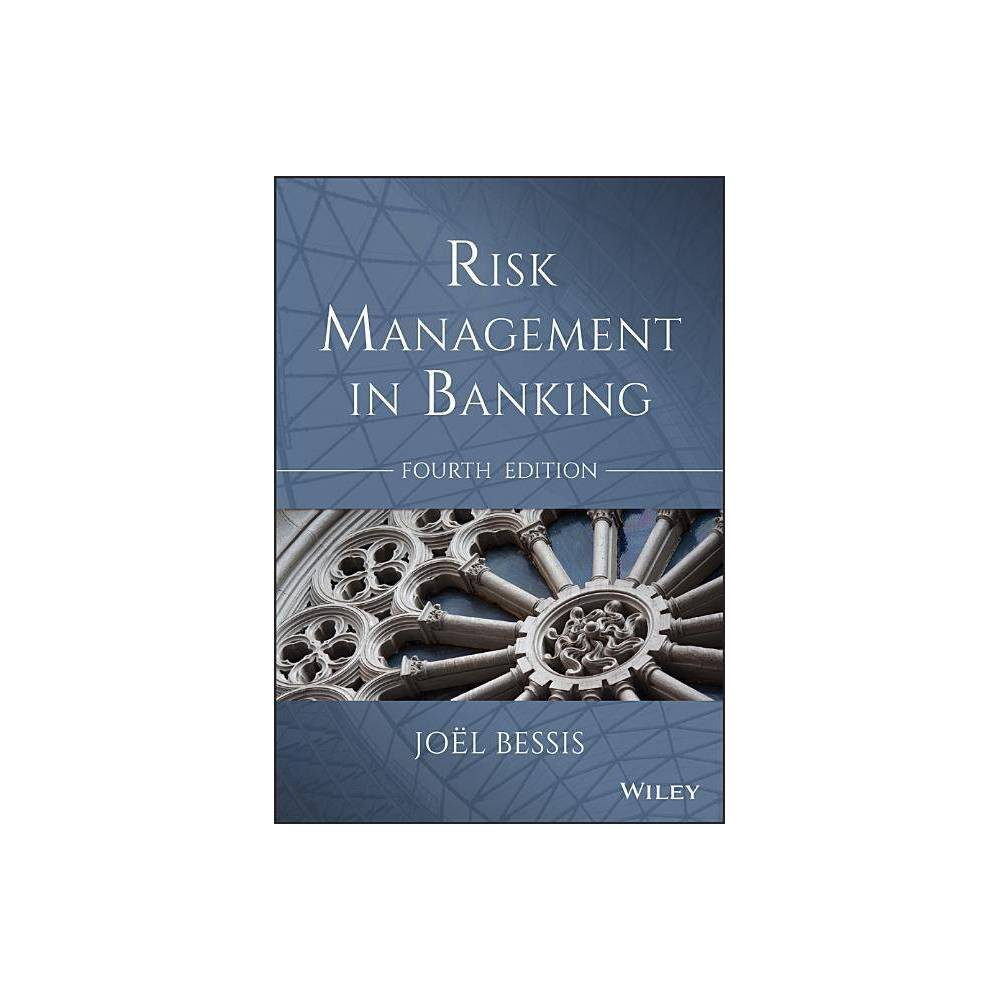 Risk Management In Banking Wiley Finance 4th Edition By Bessis Paperback