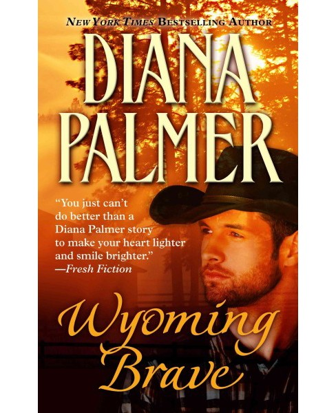Wyoming Brave (Large Print) (Hardcover) (Diana Palmer) - image 1 of 1