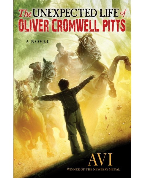 Unexpected Life of Oliver Cromwell Pitts : Being an Absolutely Accurate Autobiographical Account of My - image 1 of 1