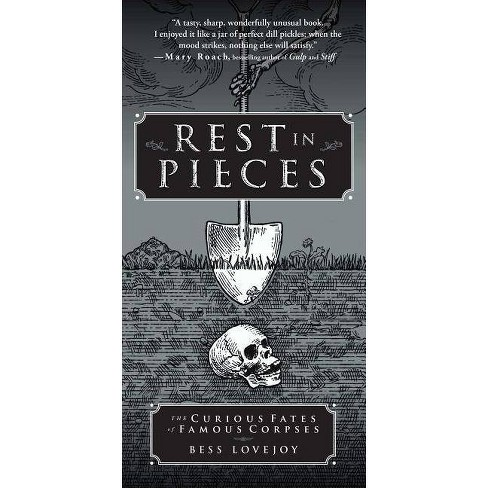 Rest in Pieces - by  Bess Lovejoy (Paperback) - image 1 of 1