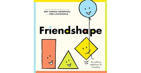Friendshape (Vol 1) (School And Library) (Amy Krouse Rosenthal) - image 1 of 1