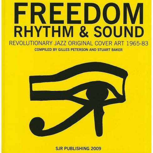 Freedom, Rhythm and Sound - (Hardcover) - image 1 of 1