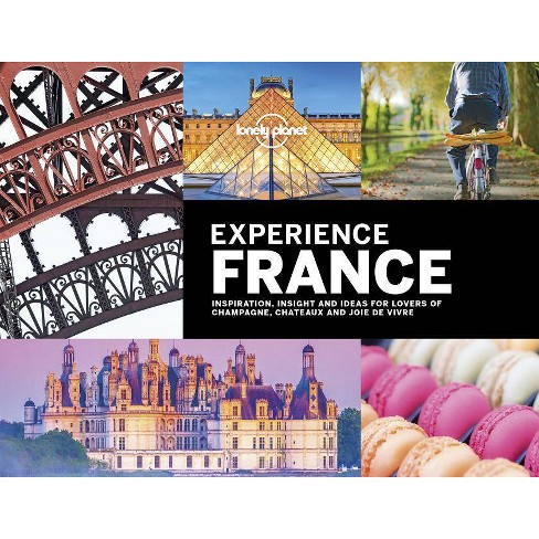 Lonely Planet Experience France - (Travel Guide) (Hardcover) - image 1 of 1