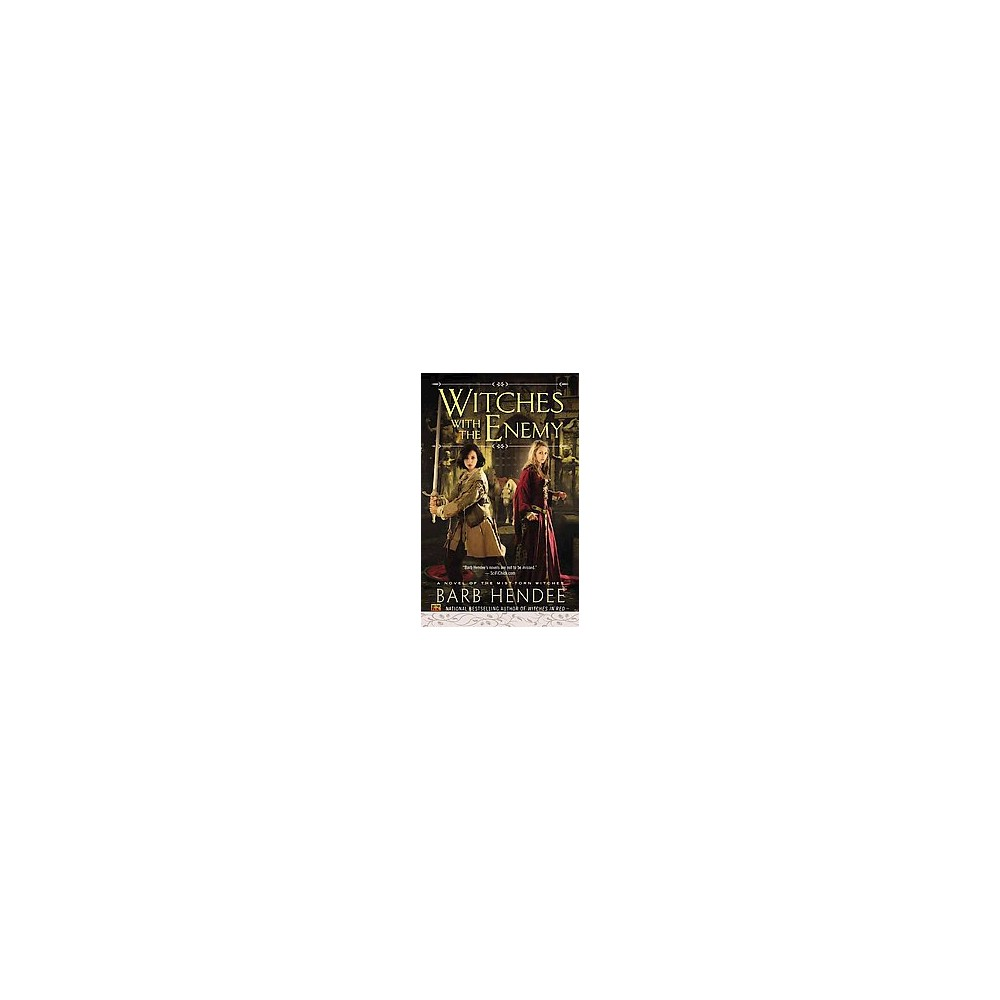 Witches With the Enemy ( Mist-torn Witches) (Paperback)
