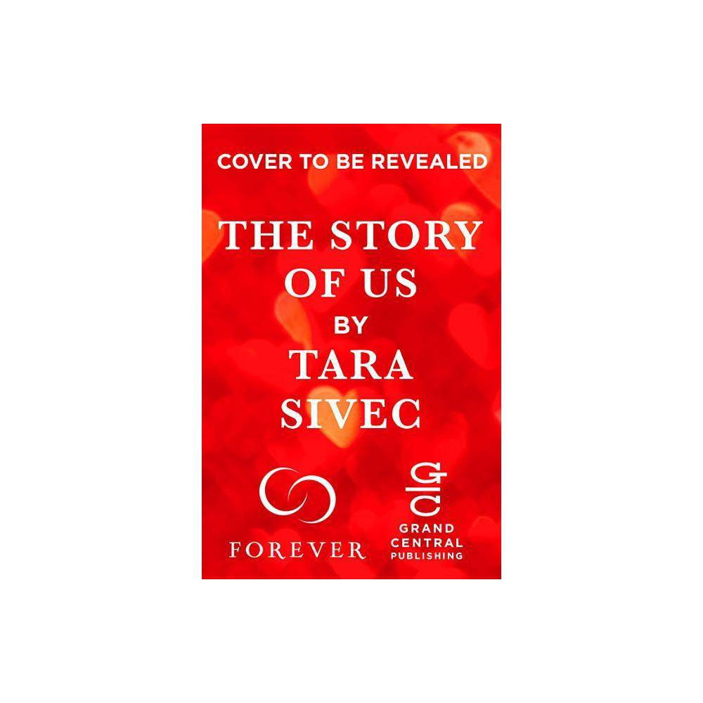 Story Of Us By Tara Sivec Paperback