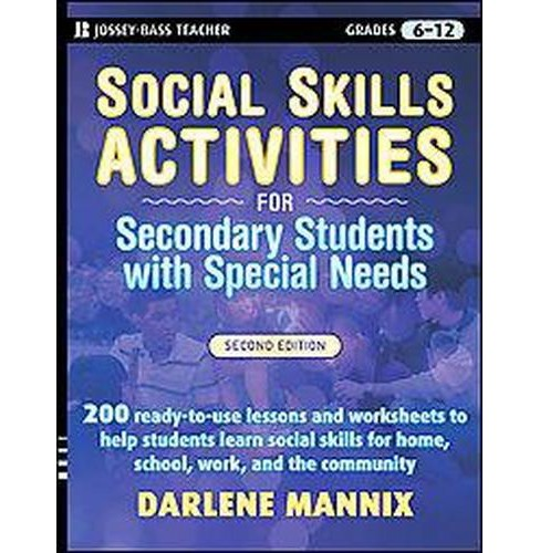 Social Skills Activities : For Secondary Students With Special Needs (Paperback) (Darlene Mannix) - image 1 of 1