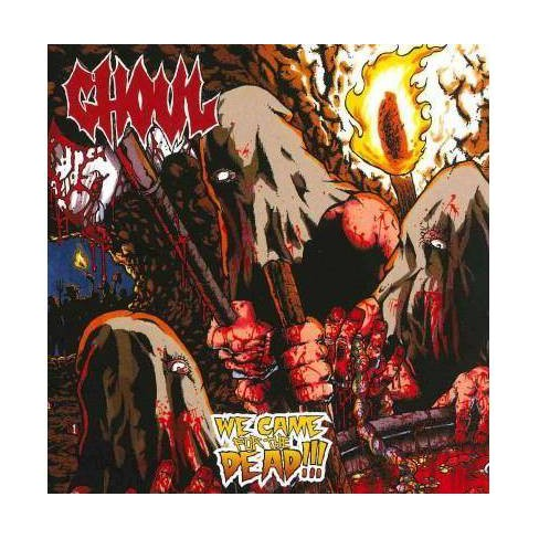GhoulGhoul - We Came For The Deadwe Came For The Dead (CD) - image 1 of 1